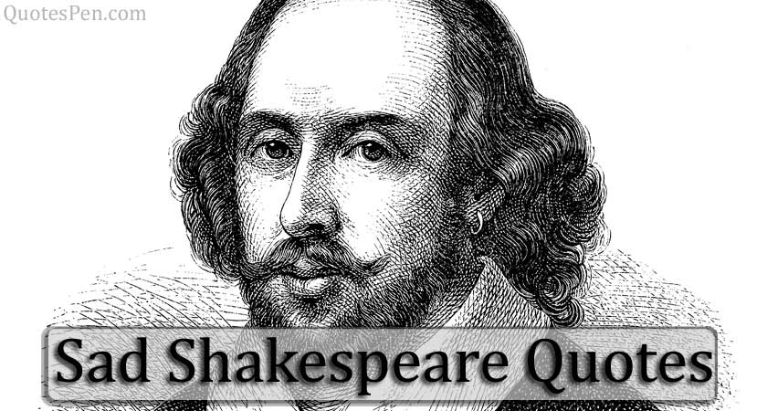 top-sad-shakespeare-quotes