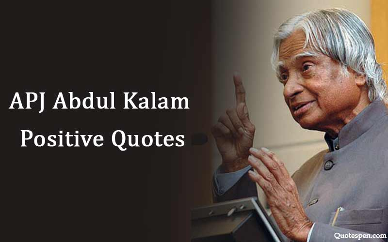 apj-abdul-kalam-quote-to-stay-positive