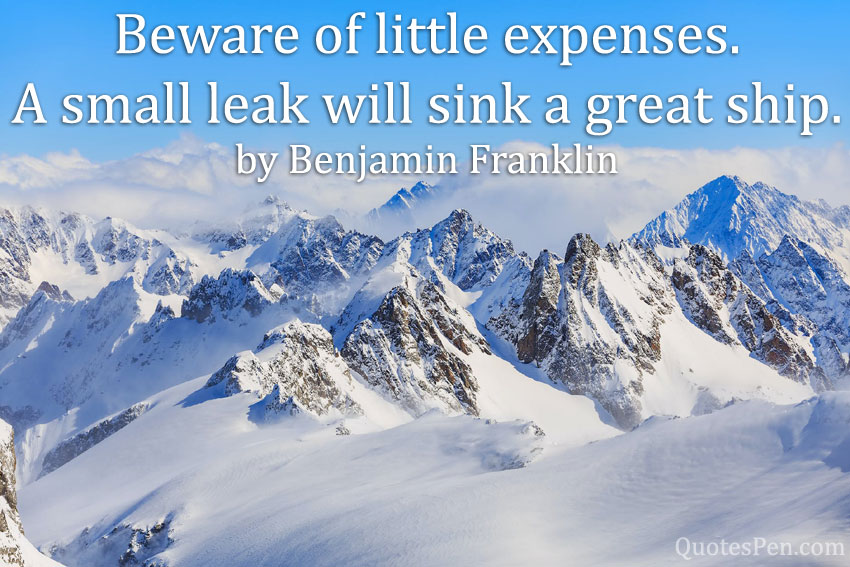beware-little-expenses-quote
