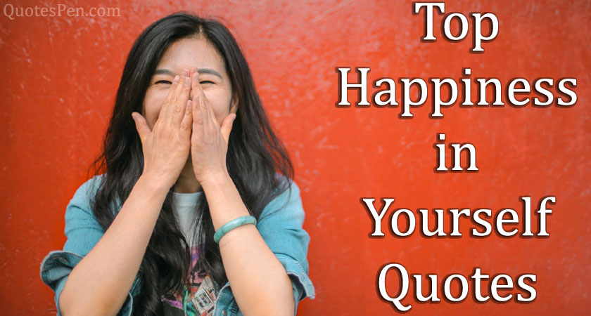 happiness-in-yourself-quote