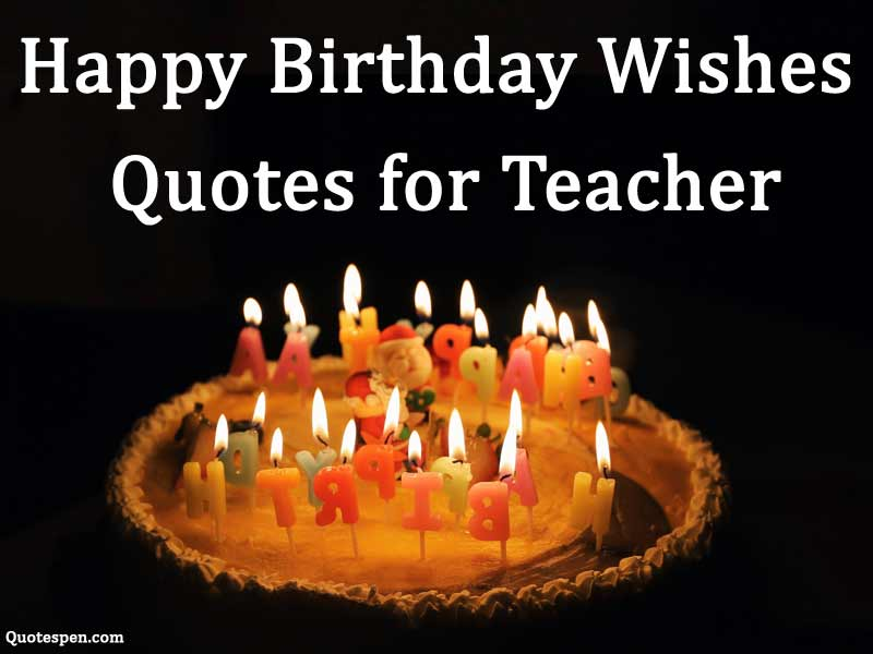 happy-birtdhay-wishes-quotes-for-teachers