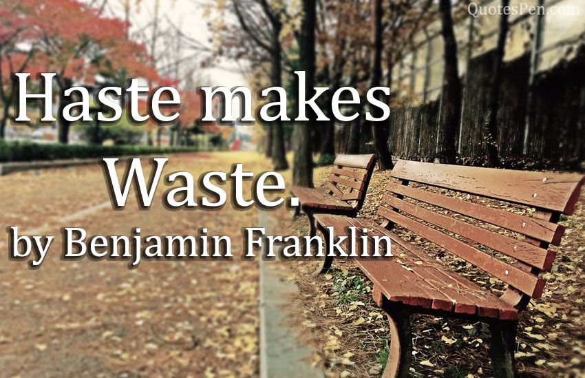 haste-makes-waste-quote