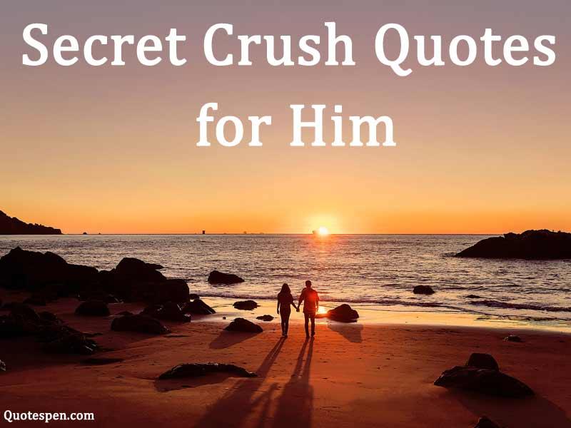 him-secret-crush-quotes