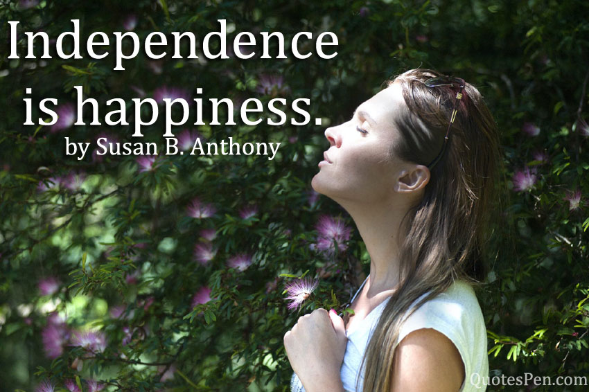 independence-is-happiness-quote
