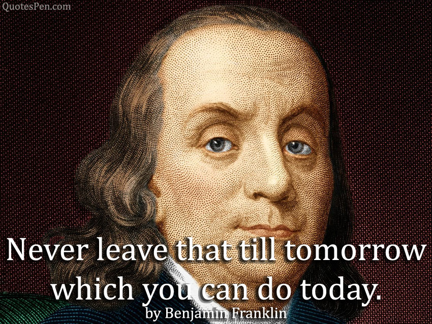 benjamin franklin Saying