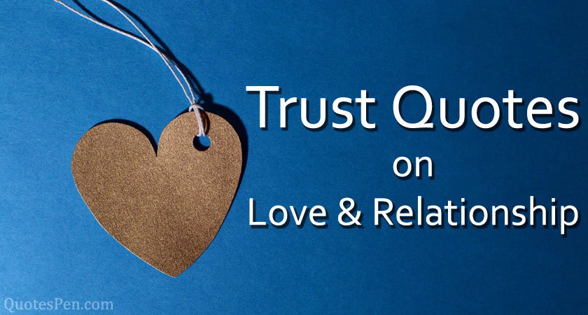 trust-quotes-on-love-and-relationship
