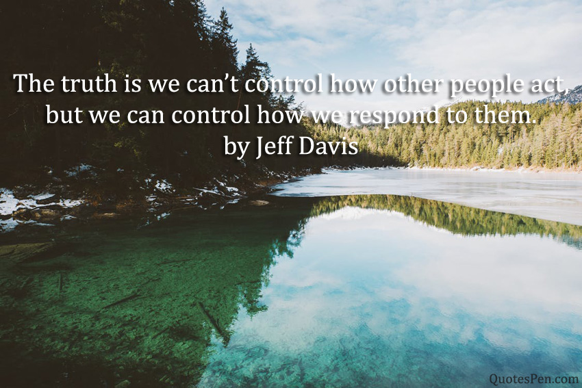 truth-is-we-cant-control
