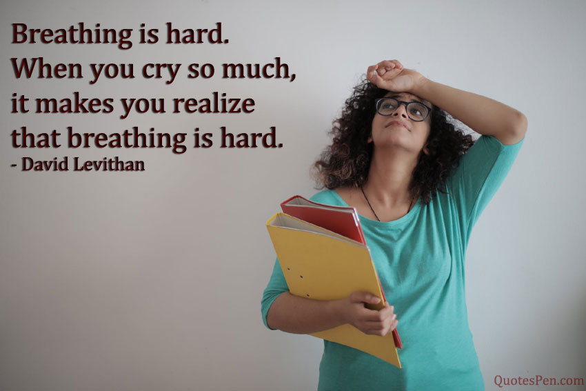 breathing-is-hard-quote