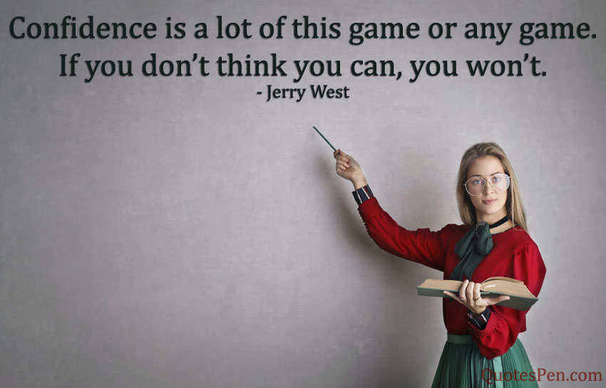 confidence-is-a-lot-quote