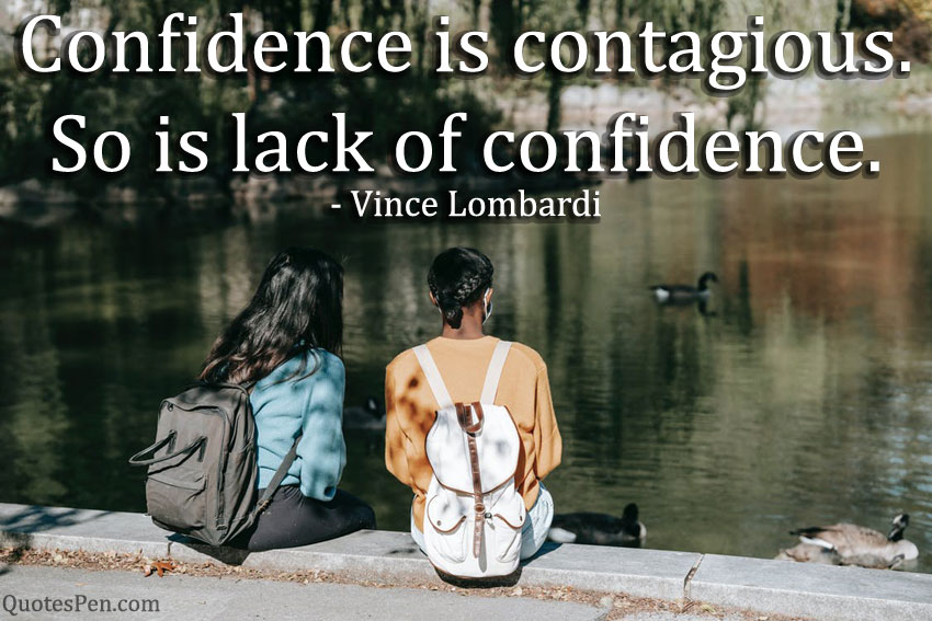 confidence-is-contagious-quote
