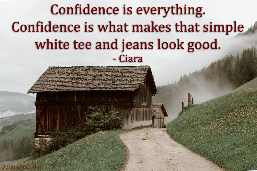 confidence-is-everything-quote