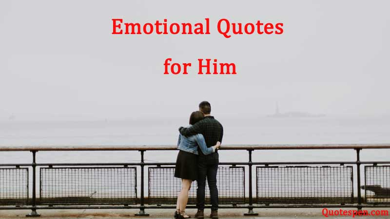 emotional-quotes-for-him-in-english
