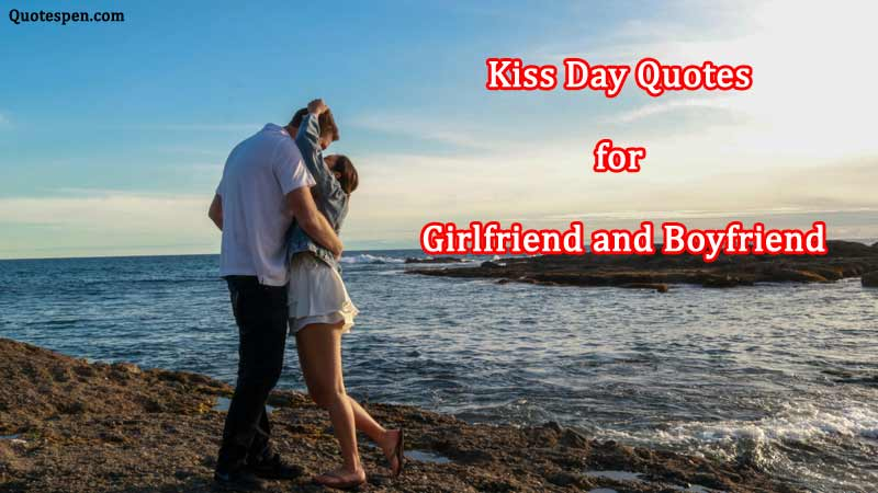 girlfriend-and-boyfriend-kiss-day-quote-in-english