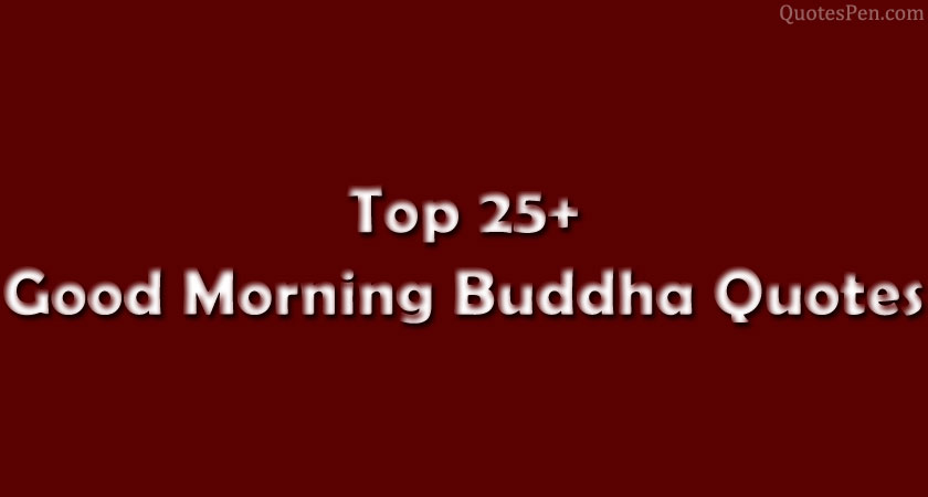 good-morning-buddha-quotes