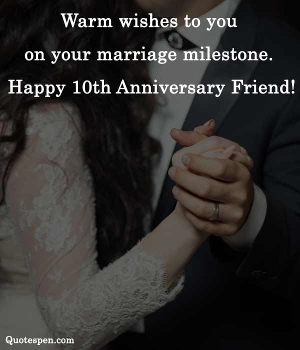 happy-10th wedding anniversary wishes for friends