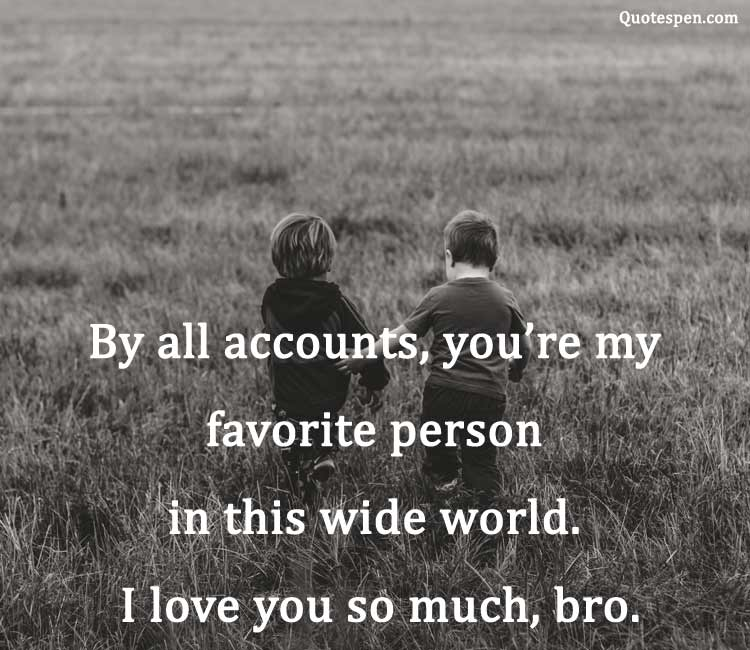i-love-you-so-much-bro-quote