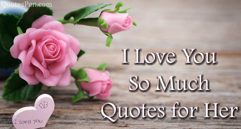 i-love-you-so-much-quotes-for-her