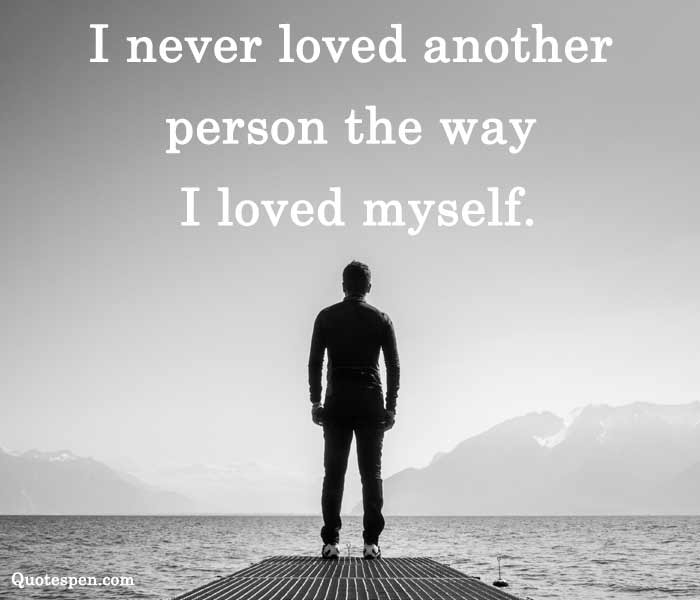 i loved myself quote