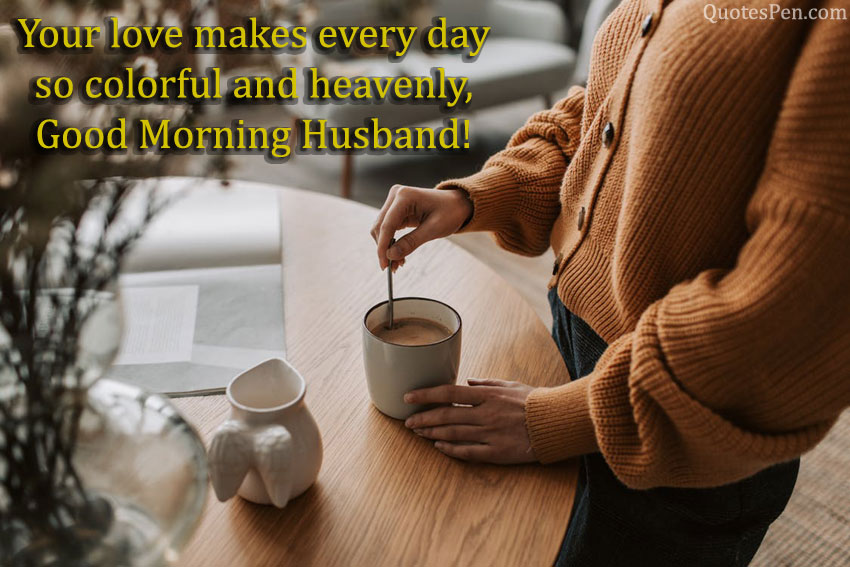 husband good morning wishes quotes
