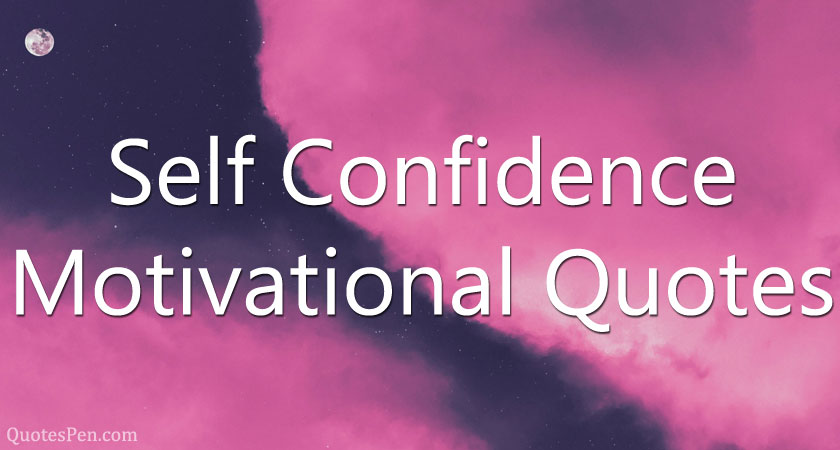 motivational-quotes-for-self-confidence