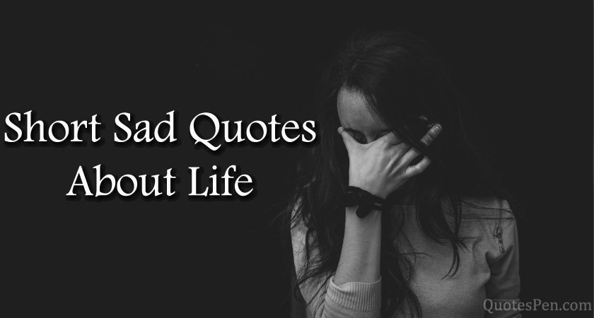 short-sad-quotes-about-life