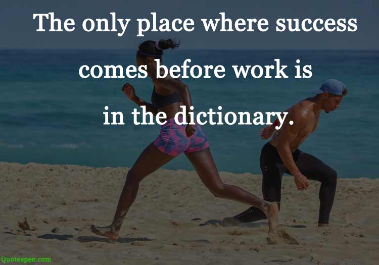 success-comes-before-work