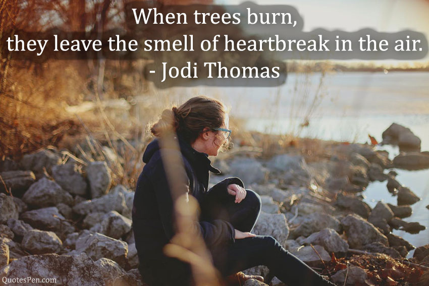 when-trees-burn-quote