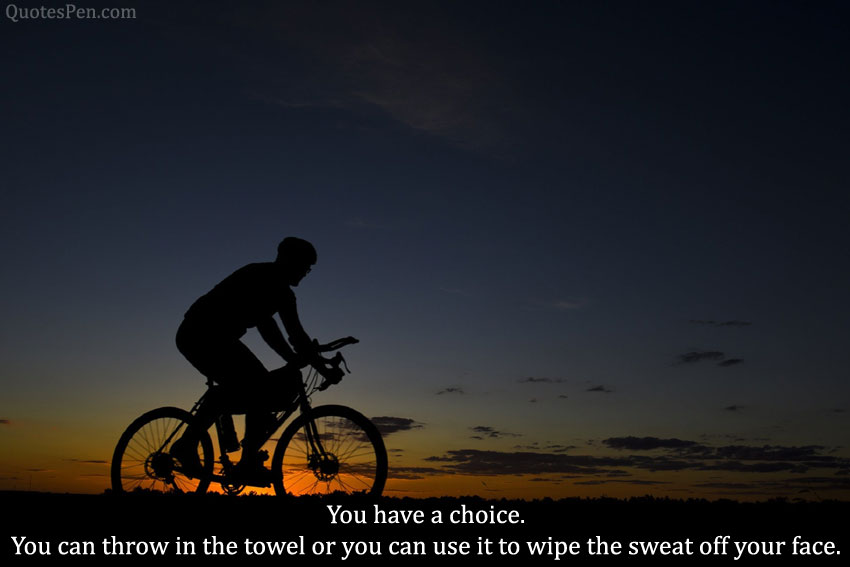 you-have-a-choice-quote