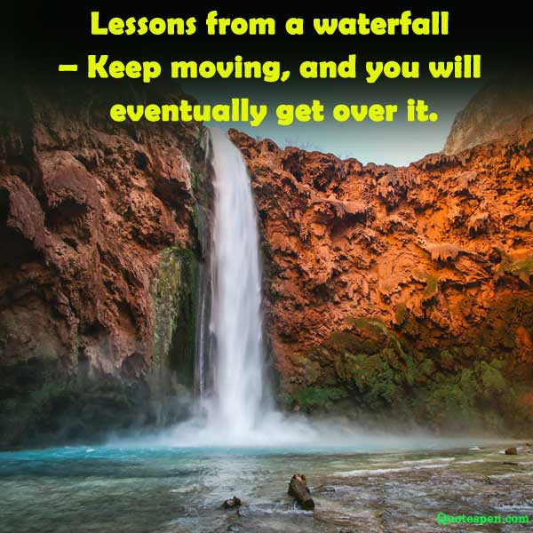 best inspirational waterfall quote