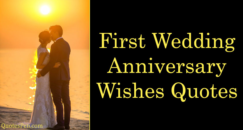 first-wedding-anniversary-wishes-quotes
