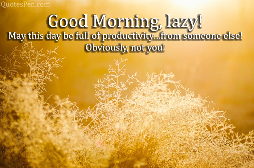 funny-morning-quotes-for-friends