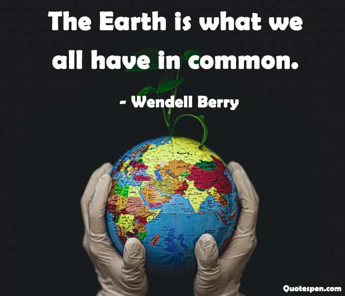 Wendell Berry earth day short quotes
