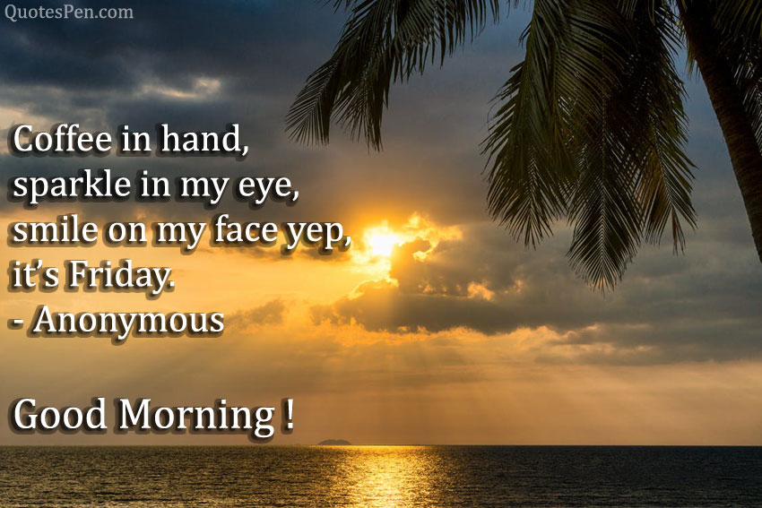 good-morning-friday-quotes