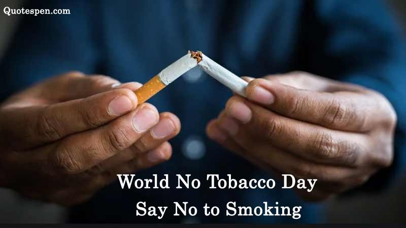 world no tobacco day quotes in english