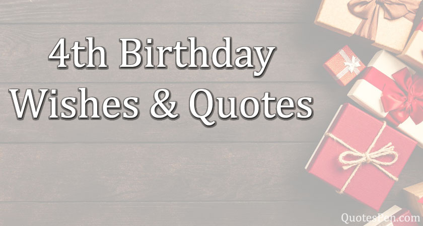 4th-birthday-wishes-quotes