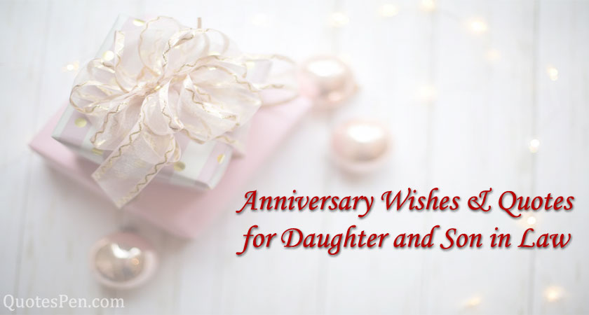 anniversary-wishes-quotes-for-daughter-and-son-in-law