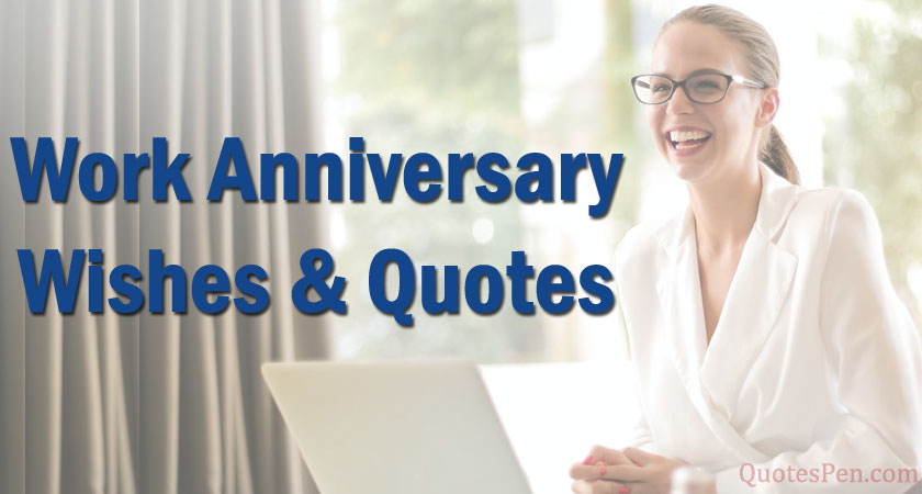work-anniversary-wishes-quotes
