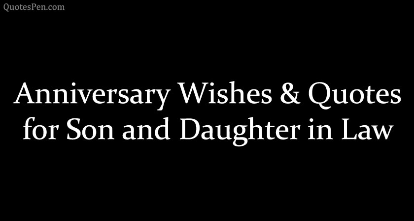 anniversary-wishes-quotes-for-son-and-daughter-in-law