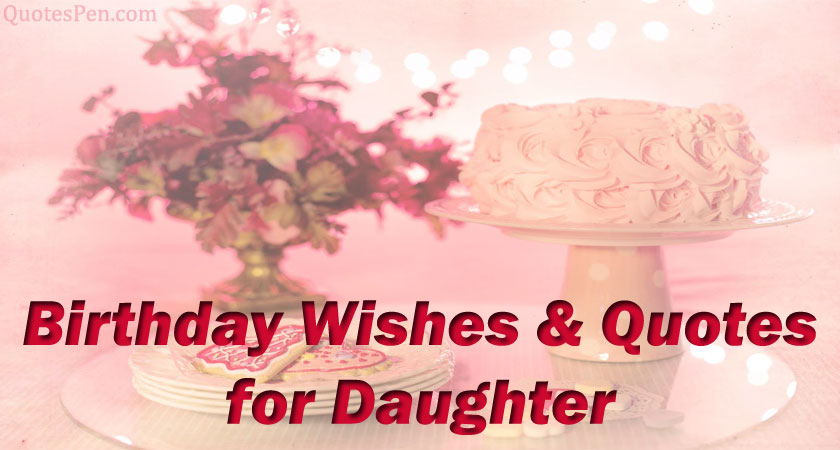 birthday-wishes-quotes-for-daughter