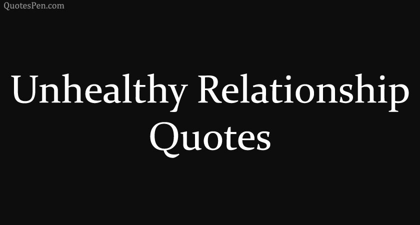 unhealthy-relationship-quotes