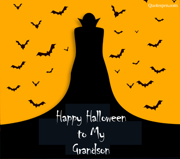 Halloween Quotes for Grandson from Grandfather