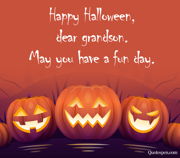 Halloween Quotes for Grandson from Grandmother