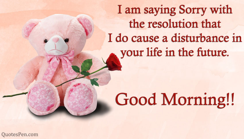 good-morning-i-am-sorry-quote