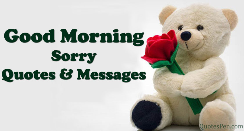 good-morning-sorry-quotes-messages