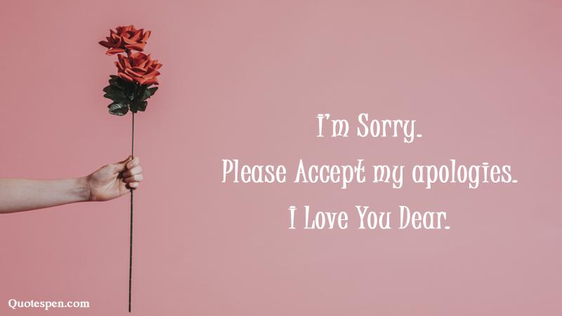 i am sorry dear forgive me