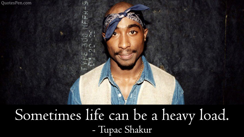 inspirational-2pac-quotes-about-life-goes-on